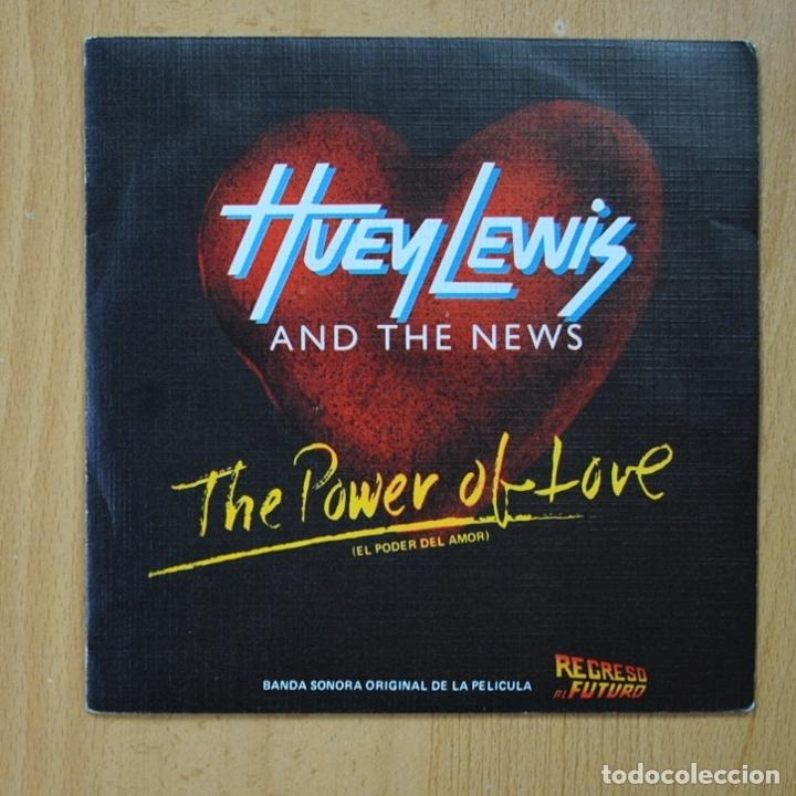 HUEY LEWIS AND THE NEWS - THE POWER OF LOVE / BAD IS BAD - SINGLE (Música - Discos - Singles Vinilo - Bandas Sonoras y Actores)