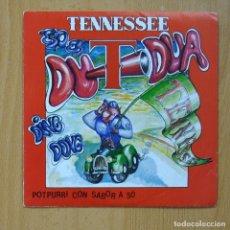 Disques de vinyle: TENESSEE - POTPURRI DE TENNESSEE / EN ESA CIUDAD - SINGLE. Lote 267619369