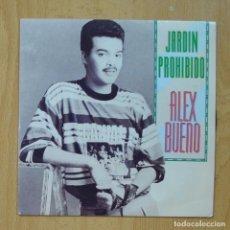 Dischi in vinile: ALEX BUENO - EL JARDIN PROHIBIDO / GIGANTE - SINGLE. Lote 267619569