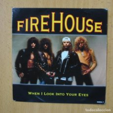 Disques de vinyle: FIREHOUSE - WHEN I LOOK INTO YOUR EYES - SINGLE. Lote 267620674