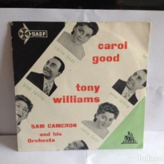 Discos de vinilo: CAROL GOOD TONY WILLIAMS SAM CAMERON HIS ORCHESTRA - EP SPANISH 1958.NM-NM. Lote 267623744