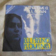"""Discos de vinilo: AL BANO & ROMINA POWER - WE´LL LIVE IT ALL AGAIN - SINGLE 7"""" EUROVISIÓN 76 EDITADO EN PORTUGAL. Lote 267639939"""