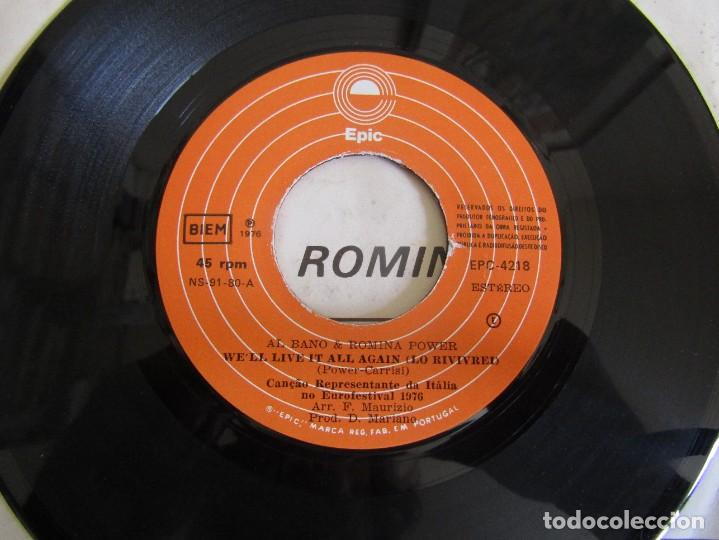 """Discos de vinilo: Al Bano & Romina Power - We´ll Live it All Again - Single 7"""" Eurovisión 76 Editado En Portugal - Foto 4 - 267639939"""
