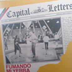 Discos de vinilo: CAPITAL LETTERS ** FUMANDO MI HIERBA * EN EL PARO **. Lote 267661469