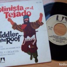 Discos de vinilo: EL VIOLINISTA EN EL TEJADO. TOPOL. SI YO FUERA RICO -BANDA SONORA DE LA PELICULA SINGLE 45 RPM. Lote 267687004