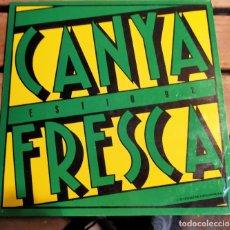 Discos de vinilo: CANYA FRESCA - TV3 TELEVISIÓ DE CATALUNYA - 1992. Lote 267689219