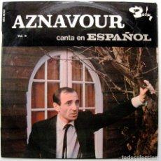 Discos de vinilo: CHARLES AZNAVOUR - CANTA EN ESPAÑOL, VOL. II - LP BARCLAY 1965 BPY. Lote 267698179