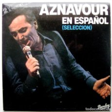 Discos de vinilo: CHARLES AZNAVOUR - AZNAVOUR EN ESPAÑOL (SELECCIÓN) - DOBLE LP BARCLAY 1981 BPY. Lote 267700134