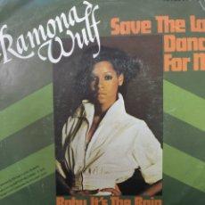 Discos de vinilo: RAMONA WULF ** SAVE THE LAST DANCE FOR ME * BABY ITS THE RAIN **. Lote 267704824