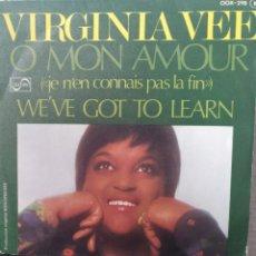 Discos de vinilo: VIRGINIA VEE ** O MON AMOUR * WE'VE GOT TO LEARN **. Lote 267704934