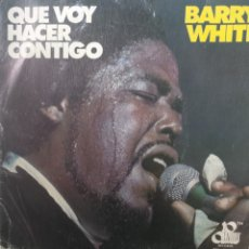 Discos de vinilo: BARRY WHITE** WHAT AM I GONNA DO WITH YOU * WHAT.....WITH YOU BABY **. Lote 267705299