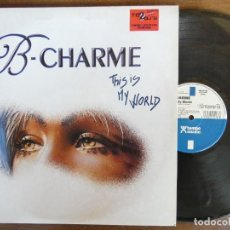Discos de vinilo: B- CHARME THIS IS MY WORLD. Lote 267705419