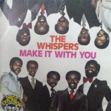Discos de vinilo: THE WHISPERS ** MAKE IT WITH YOU * YOU ARE NUMBER ONE **. Lote 267706614
