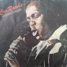 Discos de vinilo: LOU RAWLS ** LOVERS HOLIDAY * LET ME BE GOOD TO YOU**. Lote 267708139
