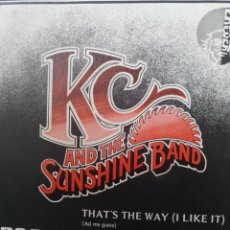 Discos de vinilo: K.C. AND THE SUNSHINE BAND ** THAT'S THE WAY I LIKE IT * AIN'T NOTHING WRONG **. Lote 267708764