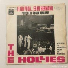 Discos de vinilo: THE HOLLIES - EL NO PESA... ES MI HERMANO . SINGLE . 1969 ODEON. Lote 267715239