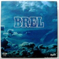 Discos de vinilo: JACQUES BREL - BREL - LP BARCLAY 1977 GATEFOLD BPY. Lote 267715349