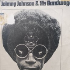 Discos de vinilo: JOHNNY JOHNSON AND HIS BANDWAGON ** (BLAME IT) ON THE PONY EXPRESS * NEVER LET HER GO **. Lote 267719459
