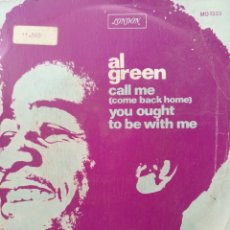 Discos de vinilo: AL GREEN ** CALL ME ( COME BACK HOME) * YOU OUGHT TO BE WITH ME **. Lote 267721299