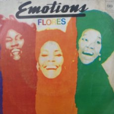 Discos de vinilo: THE EMOTIONS ** FLOWERS * I DON'T WANNA LOOSE YOUR LOVE **. Lote 267722419