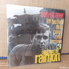 Discos de vinilo: SINGLE RAIMOM. 5É FESTIVAL DE LA CANAL MEDITERRÀNEA. Lote 267723864