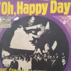 Discos de vinilo: THE EDWIN HAWKINS SINGERS ** OH, HAPPY DAY * JESUS LOVER OF MY SOUL **. Lote 267724044