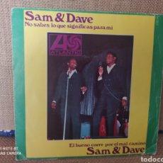 Discos de vinilo: SINGLE SAM & DAVE.. Lote 267724629