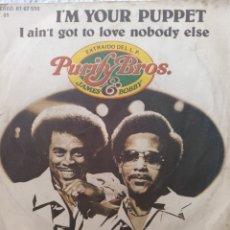 Discos de vinilo: JAMES & BOBBY ** I'M YOUR PUPPET * I AIN'T GOT TO LOVE NOBODY ELSE **. Lote 267729899
