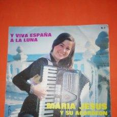Discos de vinilo: MARIA JESUS Y SU ACORDEON. Y VIVA ESPAÑA. OLIMPO 1973. Lote 267730064