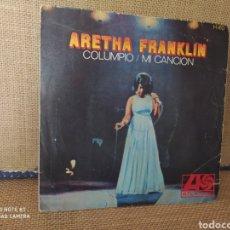 Dischi in vinile: SINGLE ARETHA FRANKLIN. COLUMPIO / MI CANCIÓN. Lote 267730114