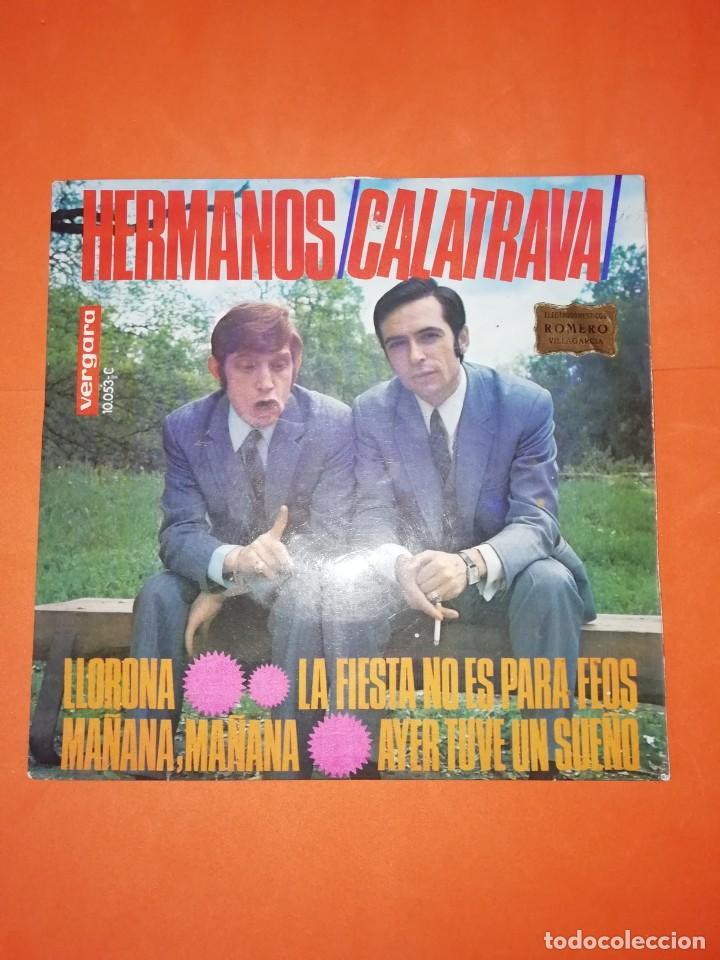Discos de vinilo: HERMANOS CALATRAVA. LLORONA. VERGARA RECORDS 1968. BUEN ESTADO. - Foto 2 - 267731364