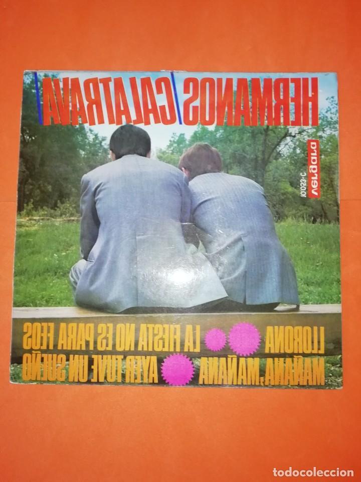 HERMANOS CALATRAVA. LLORONA. VERGARA RECORDS 1968. BUEN ESTADO. (Música - Discos de Vinilo - EPs - Grupos Españoles 50 y 60)