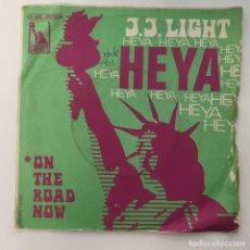 Discos de vinilo: J. J. LIGHT - HEYA / ON THE ROAD NOW . SINGLE . 1969 FRANCIA. Lote 267737464