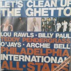 Discos de vinilo: PHILADELPHIA INTERNACIONAL ALL STARS ** LET'S CLEAN UP THE GHETTO **. Lote 267746794