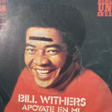 Discos de vinilo: BILL WITHERS ** LEAN ON ME * BETTER OFF DEAD **. Lote 267748664