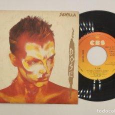 """Discos de vinilo: VINILO DE 7 PULGADAS DE MIGUEL BOSÉ QUE CONTIENE """"SEVILLA"""" Y """"Y FUE"""". DISCOGRÁFICA: CBS. Lote 267762009"""