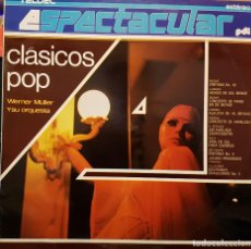 Discos de vinilo: ESPECTACULAR WENER MÜLLER CLASICOS POP. Lote 267774699