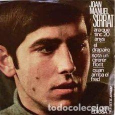 Discos de vinilo: JOAN MANUEL SERRAT - ARA QUE TINC 20 ANYS - EP EDIGSA 1966. Lote 267775364