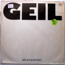 Discos de vinilo: BRUCE & BONGO - GEIL - MAXI RUSH RECORDS 1986 GERMANY BPY. Lote 267780454