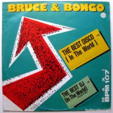 Discos de vinilo: BRUCE & BONGO - THE BEST DISCO (IN THE WORLD) - MAXI GEIL RECORDS 1987 GERMANY BPY. Lote 267781894