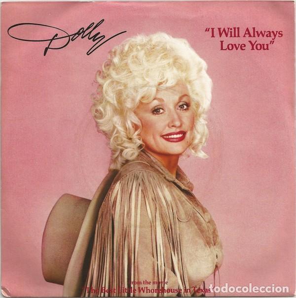 "DOLLY PARTON - I WILL ALWAYS LOVE YOU (7""/UK) (1982/UK) (Música - Discos - Singles Vinilo - Country y Folk)"