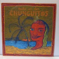 Discos de vinilo: LOS CHUNGUITOS - BAILA CON LOS CHUNGUITOS. VINILO (LP, RECOPILACIÓN). CCM2. Lote 267798374