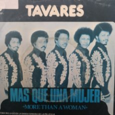 Discos de vinilo: TAVARES ** MORE THAN A WOMAN * KEEP IN TOUCH **. Lote 267814144