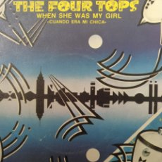Discos de vinilo: THE FOUR TOPS ** WHEN SHE WAS MY GIRL * SOMETHING TO REMEMBER **. Lote 267821034