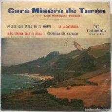 Discos de vinilo: CORO MINERO DE TURÓN. PASTOR QUE ESTAS EN EL MONTE/ LA MONTANARA/ MAS SERENA +1 COLUMBIA, SPAIN 1964. Lote 267842404