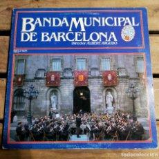 Discos de vinilo: BANDA MUNICIPAL DE BARCELONA - DIRECTOR ALBERT ARGUDO - LP. Lote 267848659