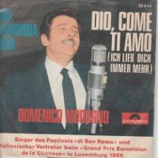 Discos de vinilo: 45 DOMENICO MODUGNO ICH LIEBE DICH IMMER MEHR EUROFESTIVAL 66 LABEL POLYDOR GERMANY. Lote 267887309