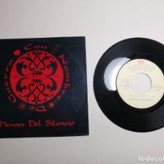 Discos de vinilo: HEROES DEL SILENCIO - SINGLE VINILO PROMOCIONAL ORIGINAL DE 1991 - CON NOMBRE DE GUERRA + LA CARTA.. Lote 267889949