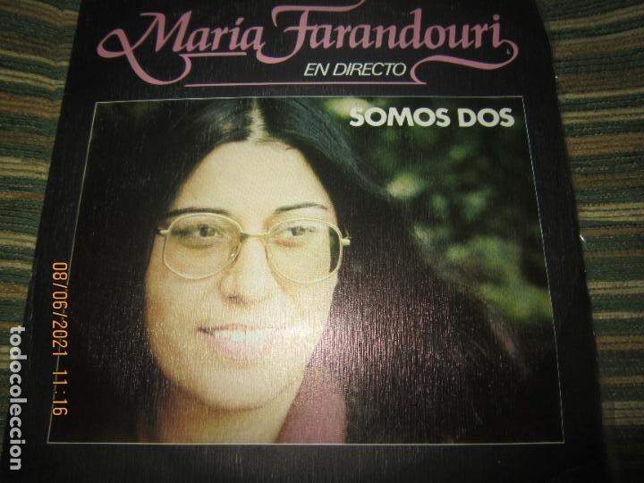 MARIA FARANDOURI - SOMOS DOS SINGLE PROMO ORIGINAL ESPAÑOL MOVIEPLAY 1979 MUY NUEVO (5) (Música - Discos - Singles Vinilo - Cantautores Internacionales)