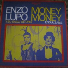 Discos de vinilo: ENZO LUPO - MONEY MONEY / ENDULZAME SINGLE ORIGINAL ESPAÑOL - BELTER RECORDS 1973 MUY NUEVO (5). Lote 268022489